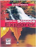 Science Explorer C2009 Book H Student Edition Earth's Waters (Hardcover)