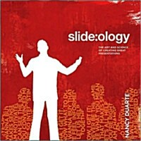 Slide: ology: The Art and Science of Creating Great Presentations (Paperback)