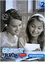 Grammar Juice for Junior 2 : WorkBook