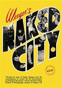 Weegee's Naked City (Hardcover)
