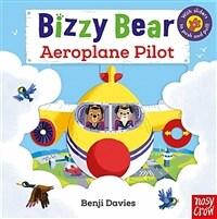 Bizzy Bear: Aeroplane Pilot (Board Book)