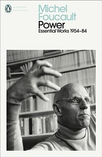 Power : The Essential Works of Michel Foucault 1954-1984 (Paperback)