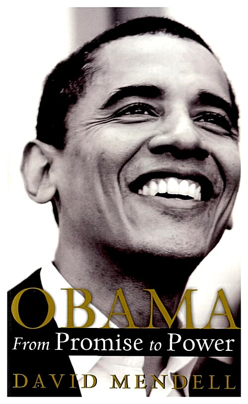 OBAMA From Promise to Power (International Edition, Mass Market Paperback)