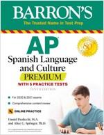 AP Spanish Language and Culture Premium: With 5 Practice Tests (Paperback, 10)