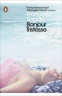 Bonjour Tristesse and A Certain Smile (Paperback)