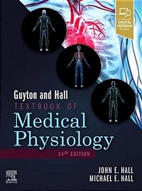 Guyton and hall textbook of medical physiology / 14th ed