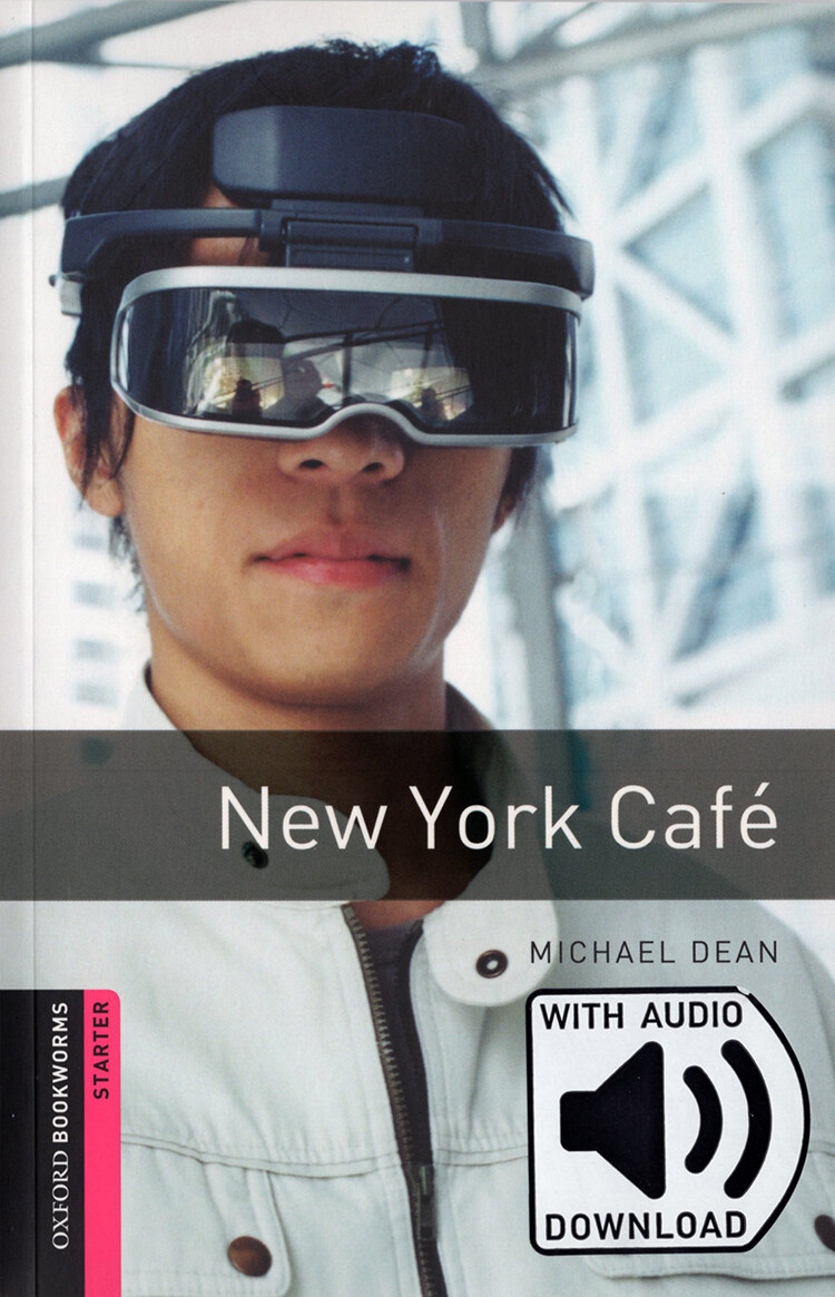 Oxford Bookworms Library: Starter Level:: New York Cafe (Paperback + MP3 download, 3rd Edition)