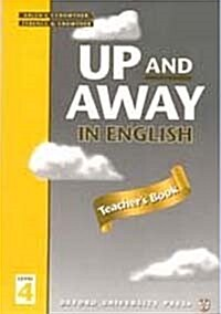 Up and Away in English: 4: Teachers Book (Paperback)