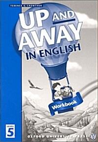 [중고] Up and Away in English: 5: Workbook (Paperback)