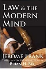 Law and the Modern Mind (Paperback, Transaction)