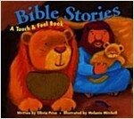 Bible Stories: A Touch & Feel Book (Hardcover)