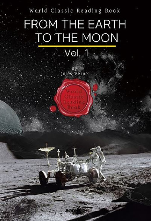 [POD] From the Earth to the Moon, Vol. 1 (영어원서)