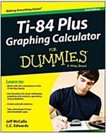 TI-84 Plus Graphing Calculator for Dummies (Paperback, 2)