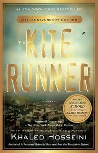 The Kite Runner (Paperback, 10, Anniversary)