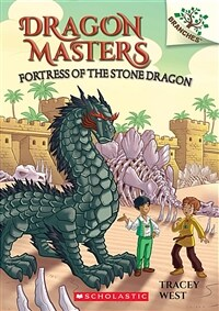 Fortress of the Stone Dragon: A Branches Book (Dragon Masters #17) (Paperback)