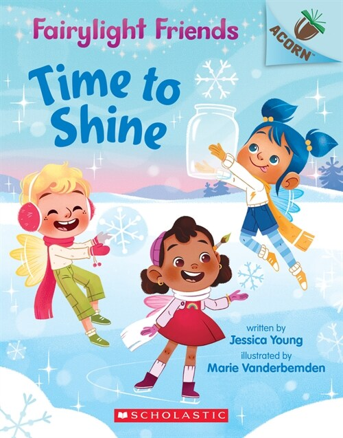 Fairylight Friends #2 : Time to Shine (Paperback)