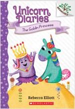 Unicorn Diaries #4 : The Goblin Princess (Paperback)