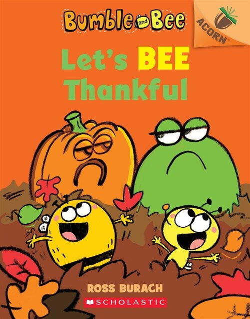 Bumble and Bee #3 : Lets Bee Thankful (Paperback)