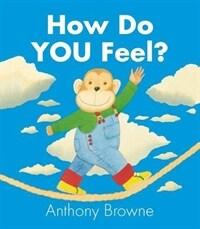 How Do You Feel? (Board Book)