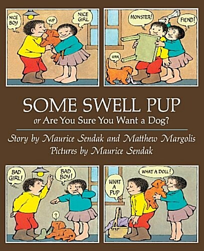 Some Swell Pup or are You Sure You Want a Dog? (Paperback)
