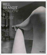 Bill Brandt: Shadow & Light (Hardcover)