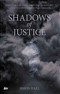 Shadows of Justice (Paperback)