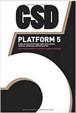 Gsd Platform 5 (Hardcover)