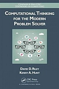 Computational Thinking for the Modern Problem Solver (Hardcover)