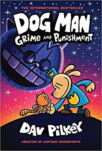 Dog Man #9 : Grime and Punishment (Hardcover)