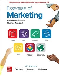 Essentials of marketing : a marketing strategy planning approach / 17th ed