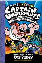 Captain Underpants #5 : Captain Underpants and the Wrath of the Wicked Wedgie Woman (Paperback, Full Color Edition)