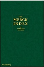 The Merck Index : An Encyclopedia of Chemicals, Drugs, and Biologicals (Hardcover, 15 New edition)