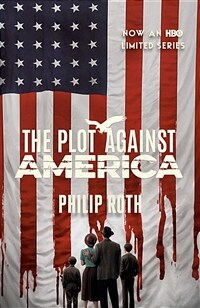 The Plot Against America (Movie Tie-In Edition) (Paperback)