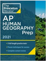Princeton Review AP Human Geography Prep, 2021: 3 Practice Tests + Complete Content Review + Strategies & Techniques (Paperback)