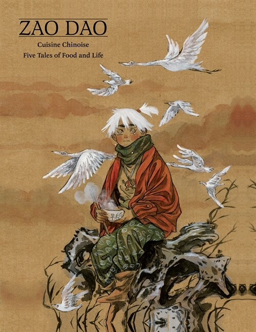 Cuisine Chinoise: Five Tales of Food and Life (Hardcover)