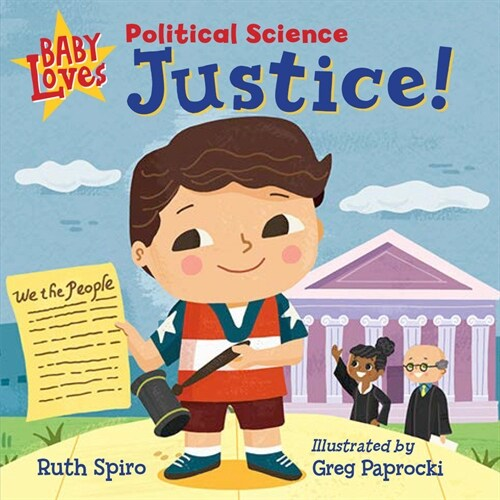 Baby Loves Political Science: Justice! (Board Books)