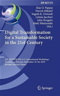 Digital transformation for a sustainable society in the 21st Century : I3E 2019 IFIP WG 6.11 International Workshops, Trondheim, Norway, September 18–20, 2019, Revised Selected Papers