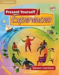Present Yourself 1 Students Book with Audio CD: Experiences [With CD] (Paperback)