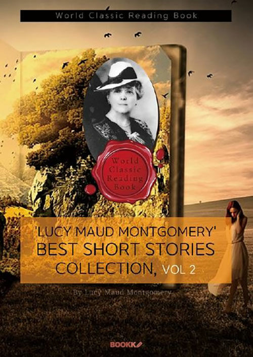 [POD] Lucy Maud Montgomery Best Short Story Collection, Vol 2 (영어원서)