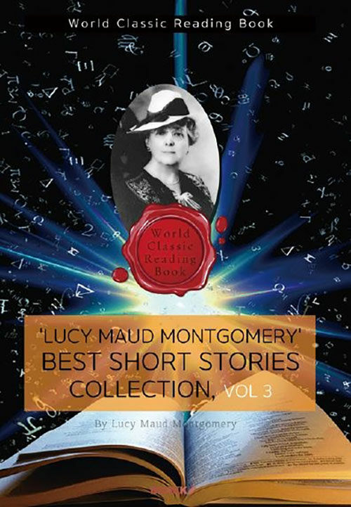 [POD] Lucy Maud Montgomery Best Short Story Collection, Vol 3 (영어원서)