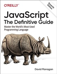 JavaScript : the definitive guide : master the world's most-used programming language / 7th ed