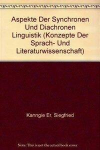 Aspekte der synchronen und diachronen Linguistik