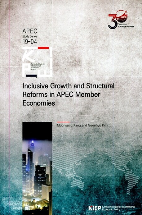 Inclusive Growth and Structural Reforms in APEC Memer Economies