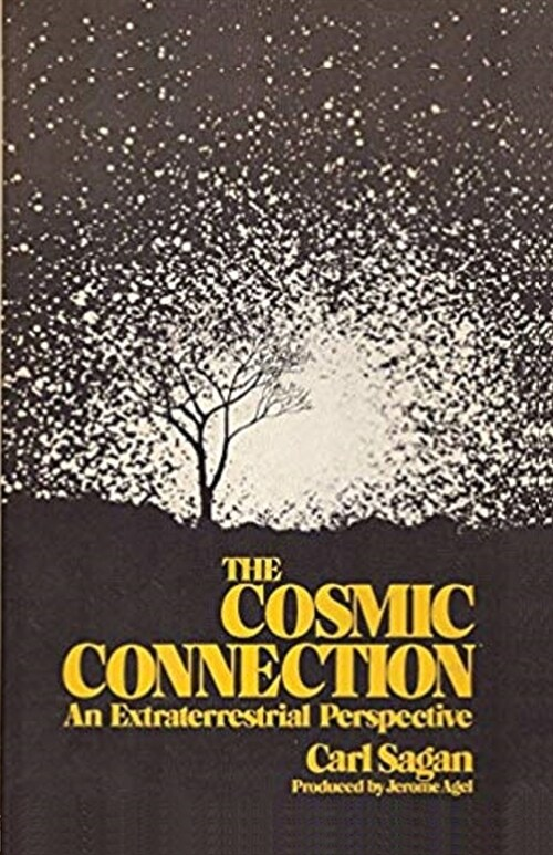 The Cosmic Connection: An Extraterrestrial Perspective (Paperback)