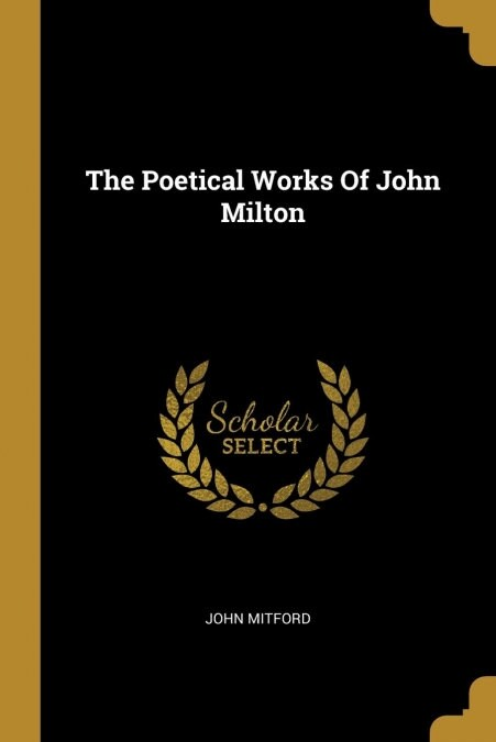 THE POETICAL WORKS OF JOHN MILTON (Book)