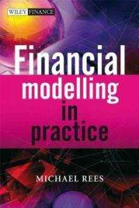 Financial modelling in practice : a concise guide for intermediate and advanced level