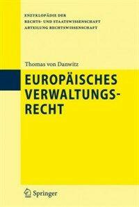 Europäisches Verwaltungsrecht 1. Ed