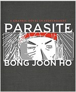 Parasite: A Graphic Novel in Storyboards: 영화 '기생충' 그래픽노블 스토리보드북 (Hardcover)