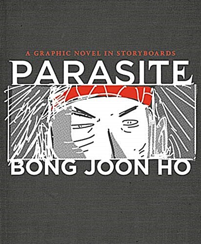 Parasite: A Graphic Novel in Storyboards: 영화 기생충 그래픽노블 스토리보드북 (Hardcover)