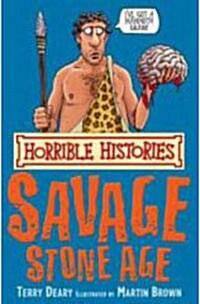 The Savage Stone Age (Paperback, New ed)